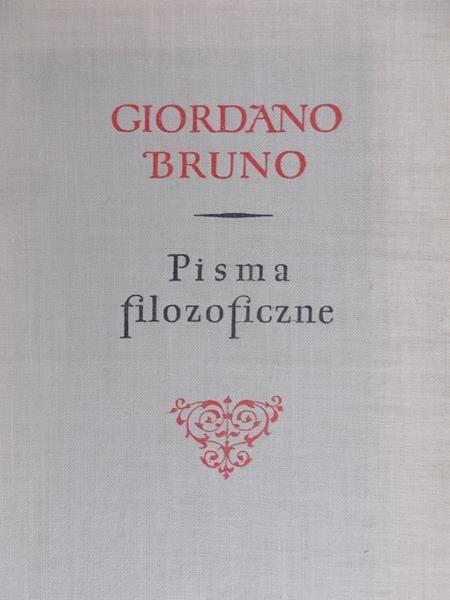 Bruno Giordano - Pisma filozoficzne