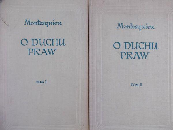 Monteskiusz - O duchu praw, tom I - II