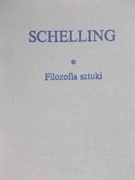 Schelling Friedrich - Filozofia sztuki
