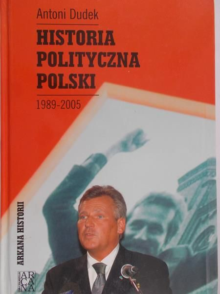 Dudek Antoni - Historia polityczna Polski