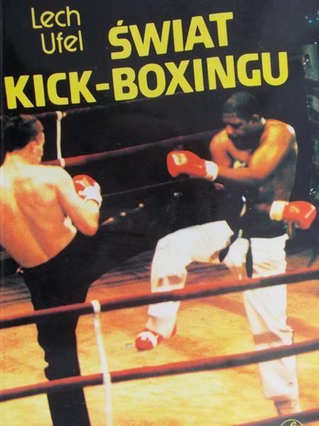 Ufel Lech - Świat kick-boxingu