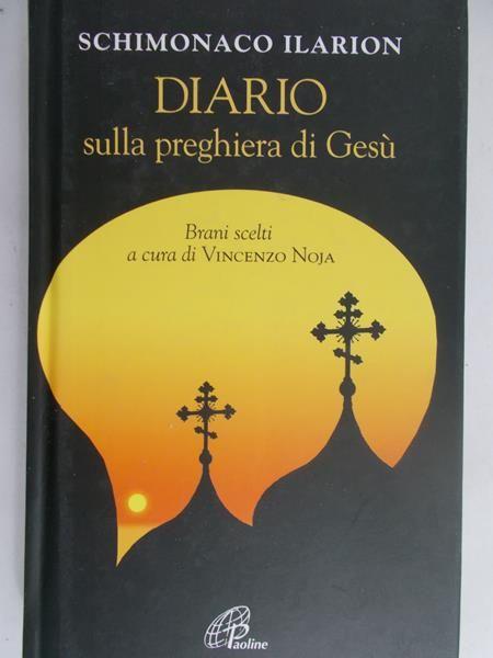 Ilarion Schimonaco - Diario sullar preghiera di Gesu