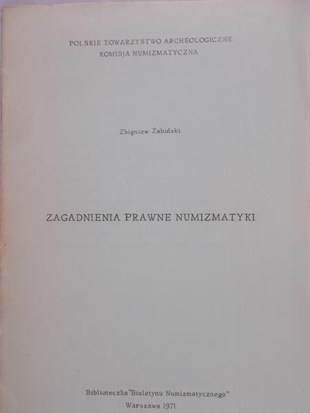 Żabiński Zbigniew - Zagadnienia prawne numizmatyki