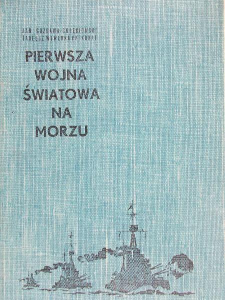 Gozdawa-Gołębiowski Jan - Pierwsza wojna światowa na morzu