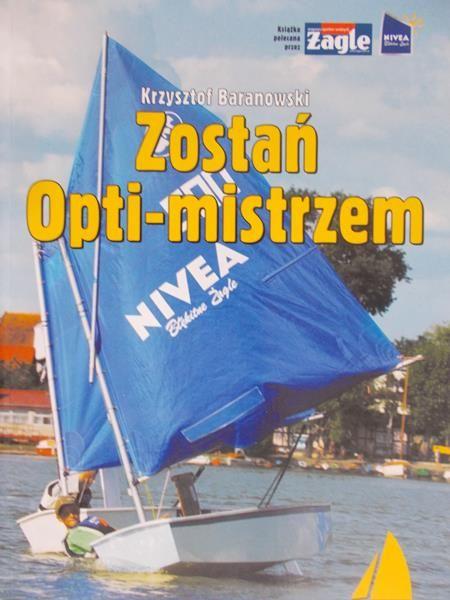 Baranowski Krzysztof - Zostań Opti-mistrzem