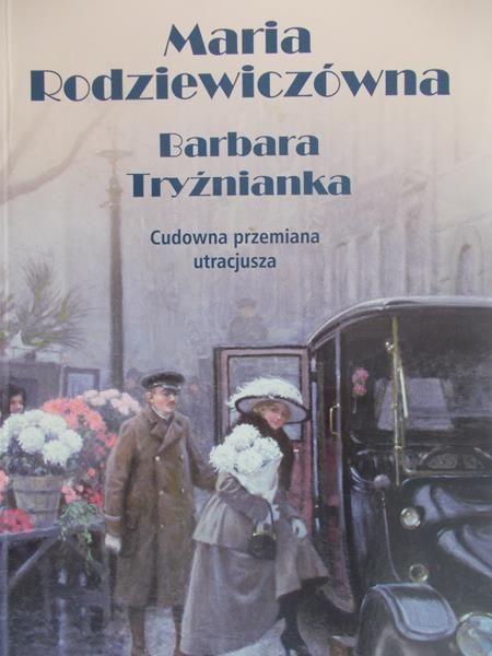 Rodziewiczówna Maria - Barbara Tryźnianka