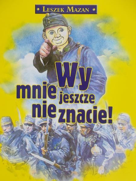 Mazan Leszek - Wy mnie jeszcze nie znacie !
