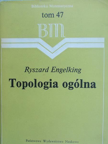 Engelking Ryszard - Topologia ogólna, BM