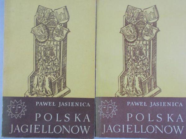 Jasienica Paweł - Polska Jagiellonów Tom I-II