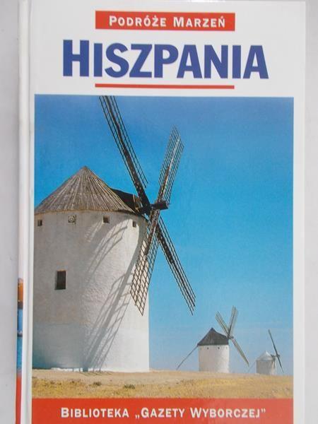 Podróże marzeń. Hiszpania