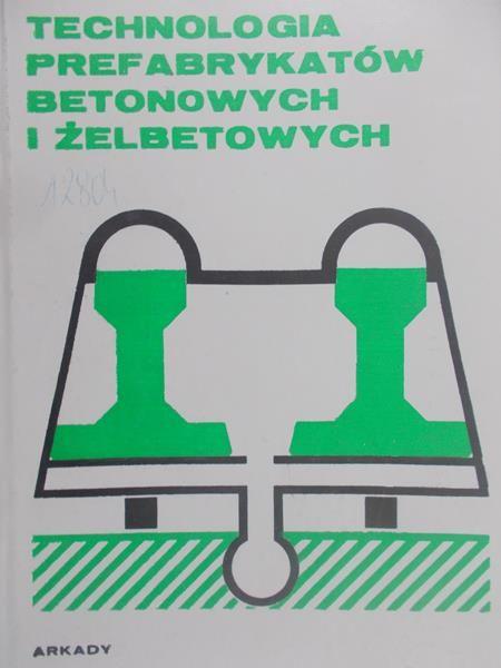 Sizow W.N. - Technologia prefabrykatów betonowych i żelbetowych