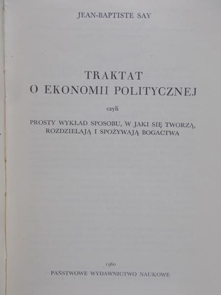 Say Jean-Baptiste - Traktat o ekonomii politycznej