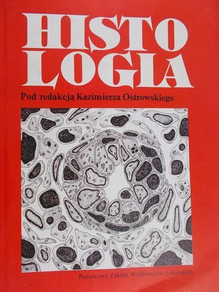 Ostrowski Kazimierz (red.) - Histologia