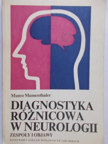Mumenthaler Marco - Diagnostyka różnicowa w Neurologii