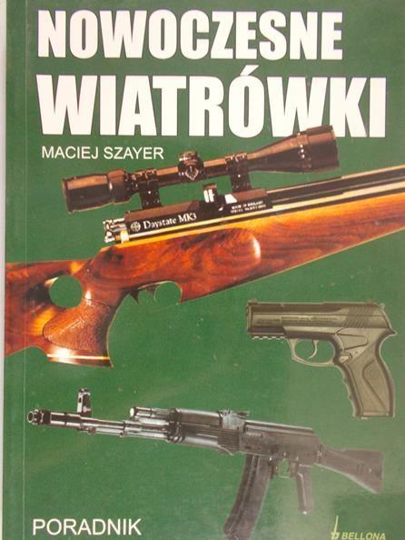 Szayer Maciej - Nowoczesne wiatrówki