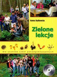Zielone lekcje dla uczniów szkół ponadgimnazjalnych + CD