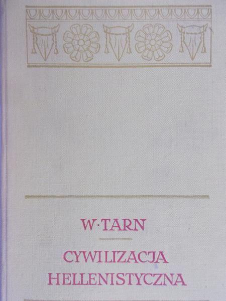 Tarn William - Cywilizacja hellenistyczna