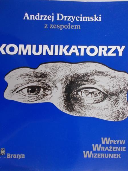 Drzycimski Andrzej-Komunikatorzy
