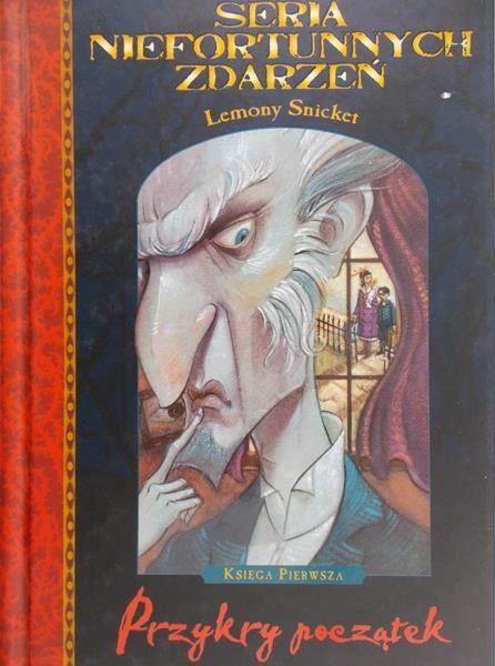 Snicket Lemony - Przykry początek