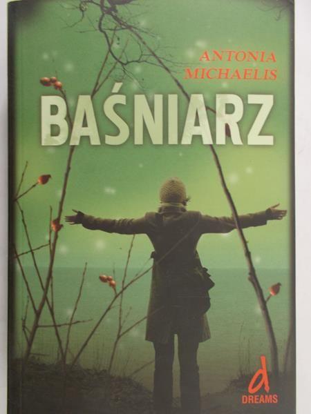 Michaelis Antonia - Baśniarz