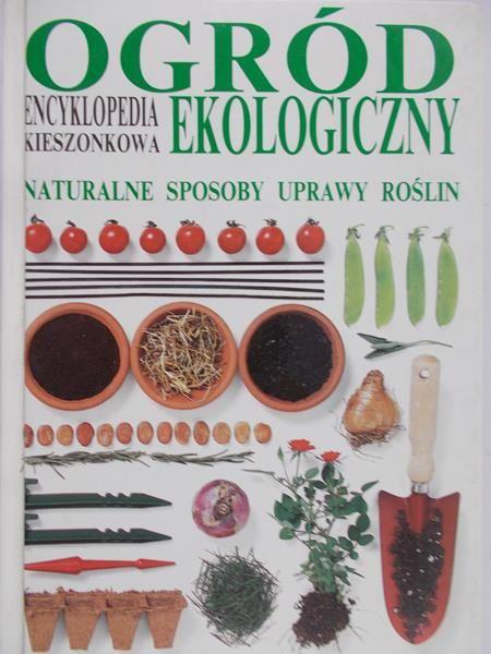 Hamilton Geoff - Ogród ekologiczny. Encyklopedia kieszonkowa
