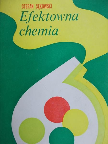 Sękowski Stefan - Efektowna chemia