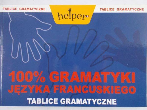 Wrzosek P. - 100% gramatyki języka francuskiego: Tablice gramatyczne