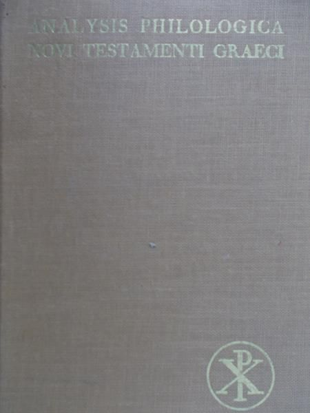 Zerwick Max - Analysis Philologica novi testamenti graeci