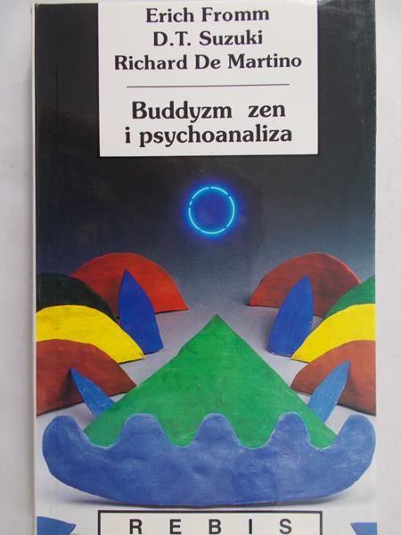 Fromm Erich - Buddyzm zen i psychoanaliza
