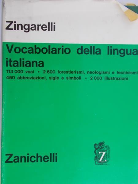 Zingarelli Nicola - Lo Zingarelli Minore: Vocabolario Della Lingua Italiana