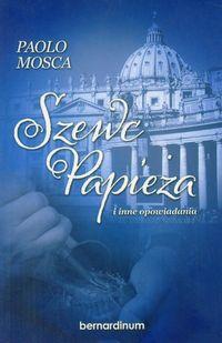 Mosca Paolo - Szewc Papieża i inne opowiadania, nowa