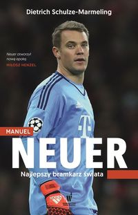 Schulze-Marmeling Dietrich - Manuel Neuer