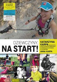 Karpa Anna - Dziewczyny na start!