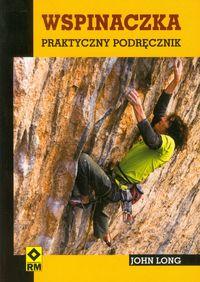 Long John - Wspinaczka Praktyczny podręcznik