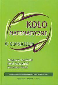 Uscki Mirosław - Koło matematyczne w gimnazjum