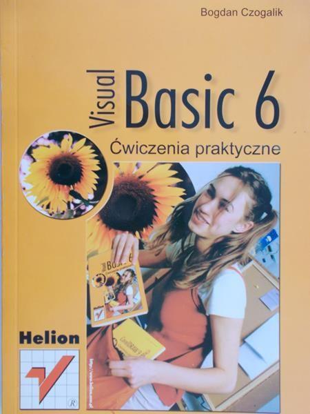 Czogalik Bogdan - Visual Basic 6, ćwiczenia praktyczne