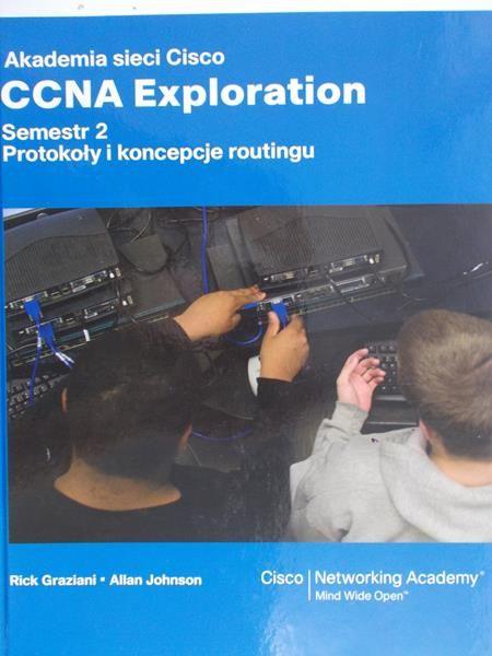 Graziani Rick, Johnson Allan - Akademia sieci Cisco CCNA Exploration Semestr 2 + CD