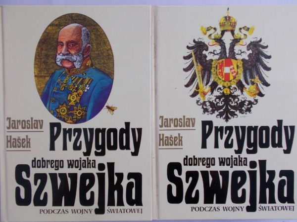 Hasek Jaroslav - Przygody dobrego wojaka Szwejka podczas wojny światowej, tomy I-II