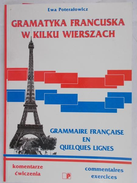 Poterałowicz Ewa - Gramatyka francuska w kilku wierszach