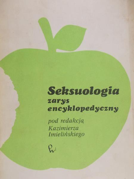 Imieliński Kazimierz - Seksuologia zarys encyklopedyczny