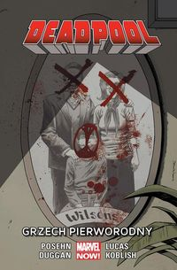 Deadpool Tom 7 Grzech pierworodny