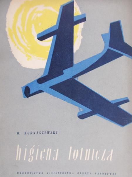 Kornaszewski W. - Higiena lotnicza