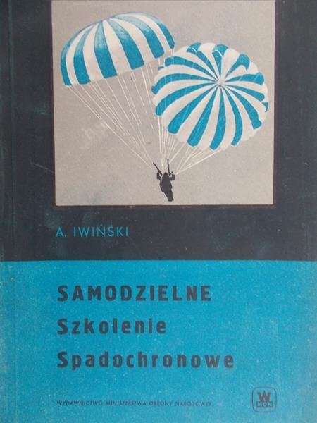 Iwiński Adam - Samodzielne szkolenie spadochronowe