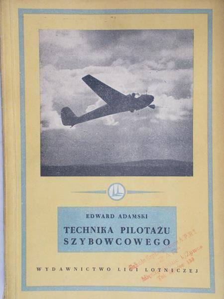 Adamski Edward- Technika pilotażu szybowcowego
