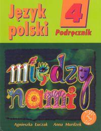 Między nami 4 Język polski: Podręcznik