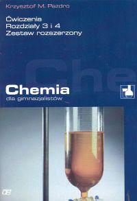Chemia dla gimnazjalistów: Ćwiczenia rozdziały 3 i 4
