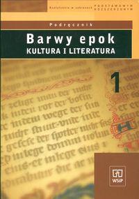 Barwy epok 1 Podręcznik Kultura i literatura