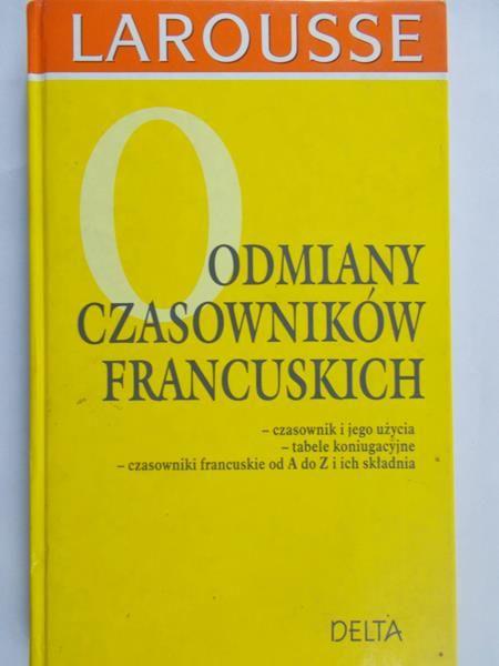 Słobodska Mirosława (red.) - Odmiany Czasowników Francuskich