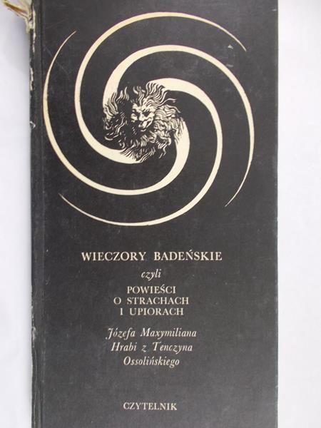 Ossoliński Józef - Wieczory badeńskie, czyli powieści o strachach i upiorach