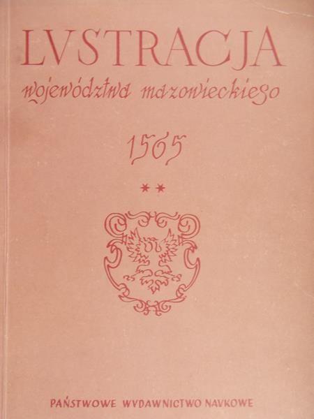 Gieysztorowa Irena - Lustracja województwa mazowieckiego 1565